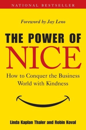To get ahead and succeed in this world you don't need to be an asshole but that doesn't mean the alternative is to be a pushover. 'The Power Of Nice' illustrates perfectly how real life companies and idividuals  have taken to the 'nice' route to acheive win-win situations and success. A collection of lessons that can be applied to the readers personal and business life.